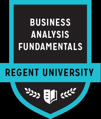 The Business Analysis Fundamentals badge of Regent University.