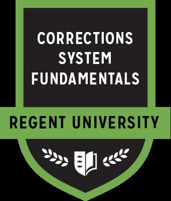 The Corrections System Fundamentals badge of Regent University.