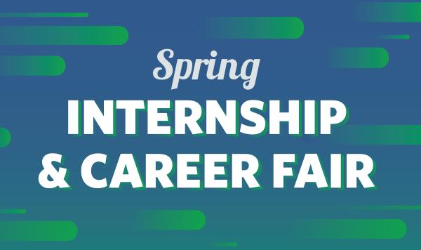 Spring Internship & Career Fair