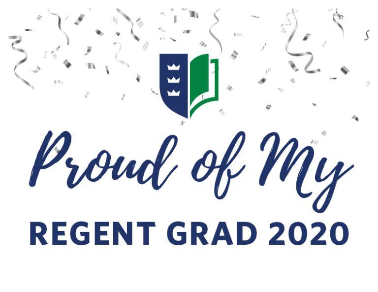 'Proud of My Regent Grad 2020' downloadable sign.