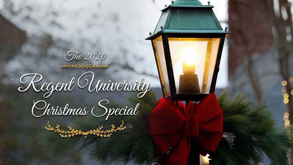 The 2020 Regent University Christmas Special