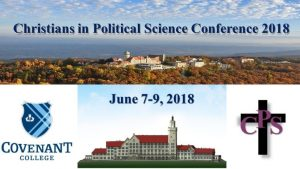 Christians in Political Science Conference 2018