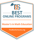 Top 10 Best Online Master's in Math Education Programs | TheBestSchools.org, 2019.