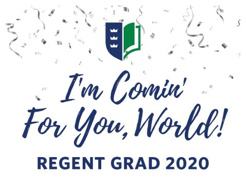 'I'm Comin' for you, World! Regent Grad 2020' downloadable sign.